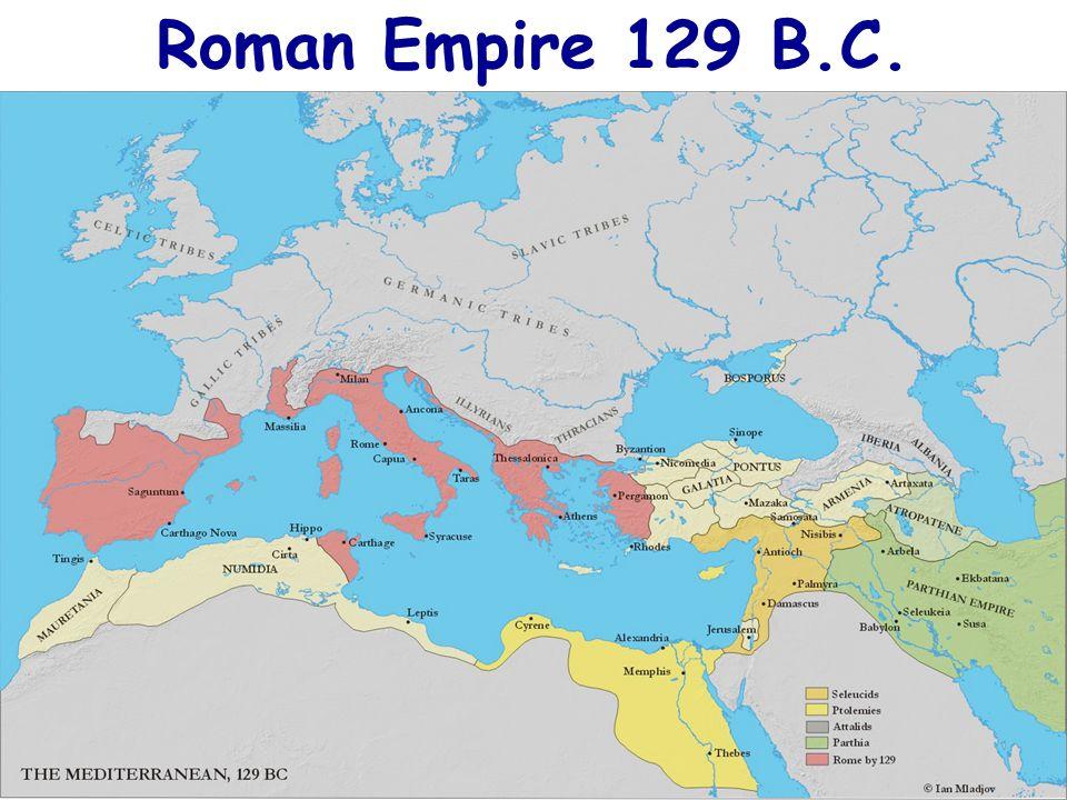 Roman Empire 129 B.C.