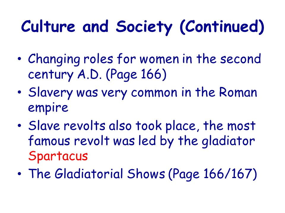 Culture and Society (Continued)