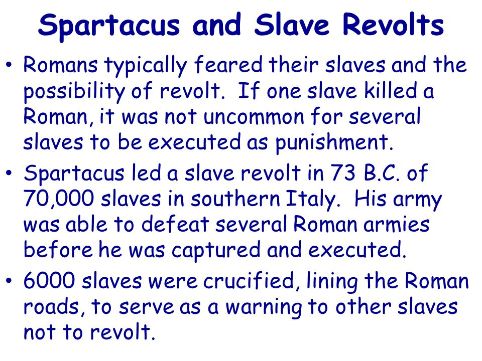 Spartacus and Slave Revolts