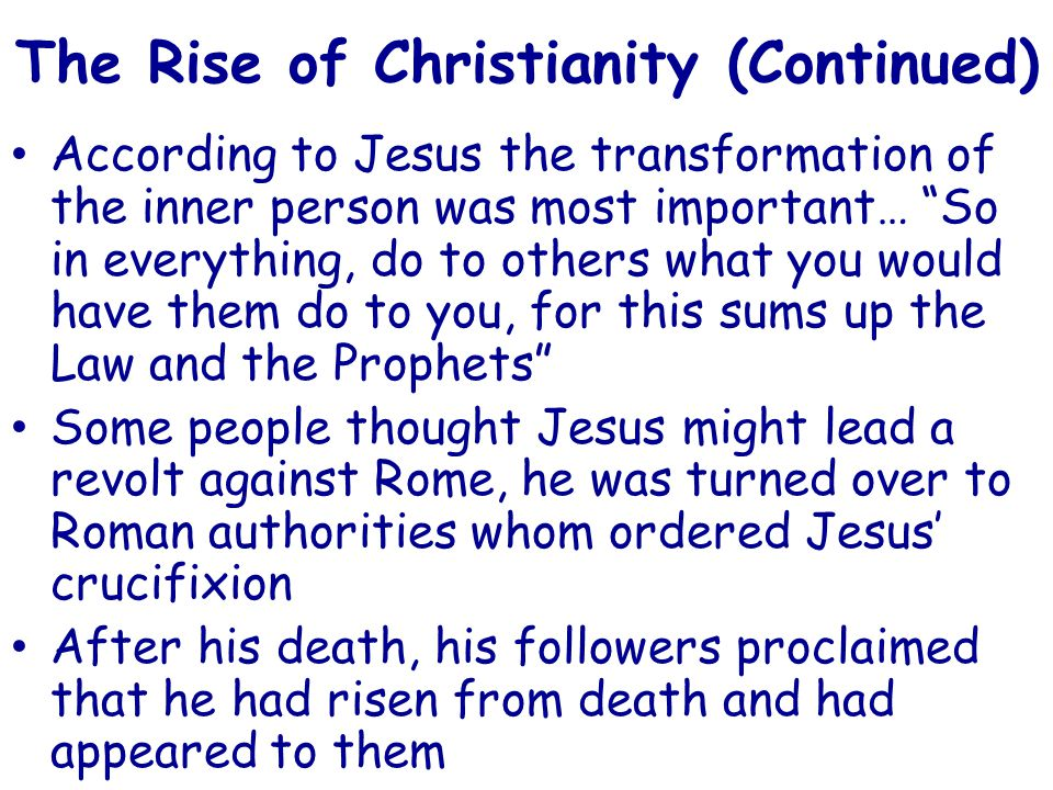 The Rise of Christianity (Continued)