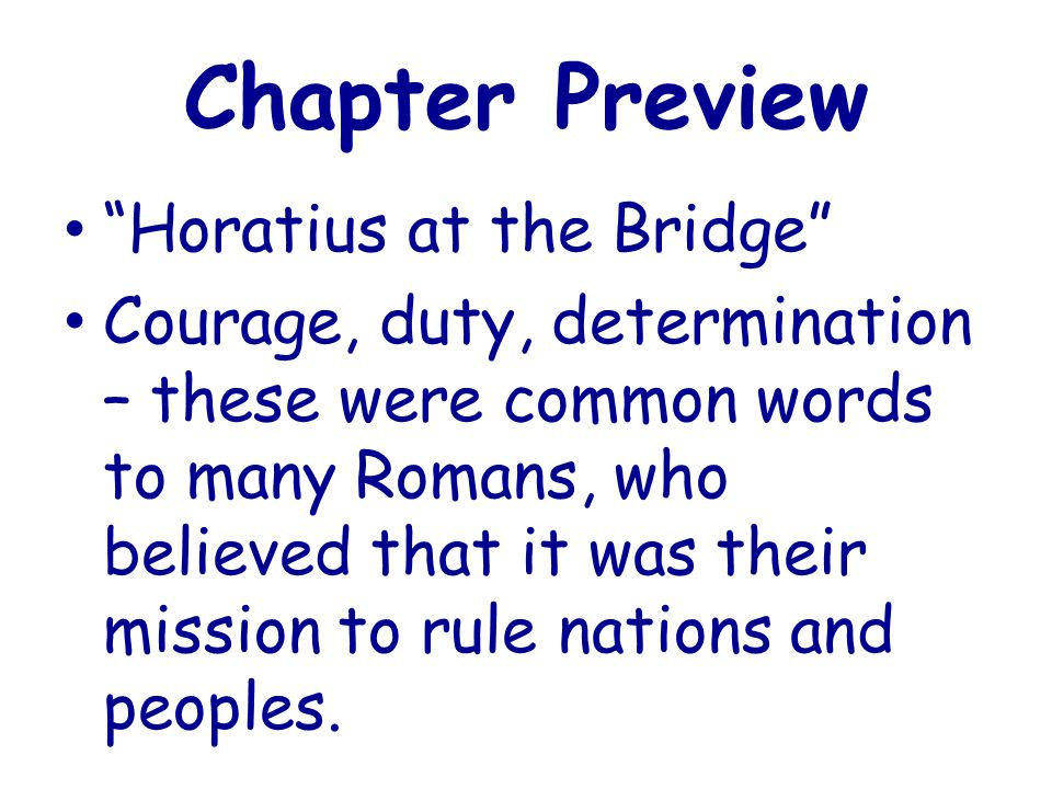Chapter Preview Horatius at the Bridge