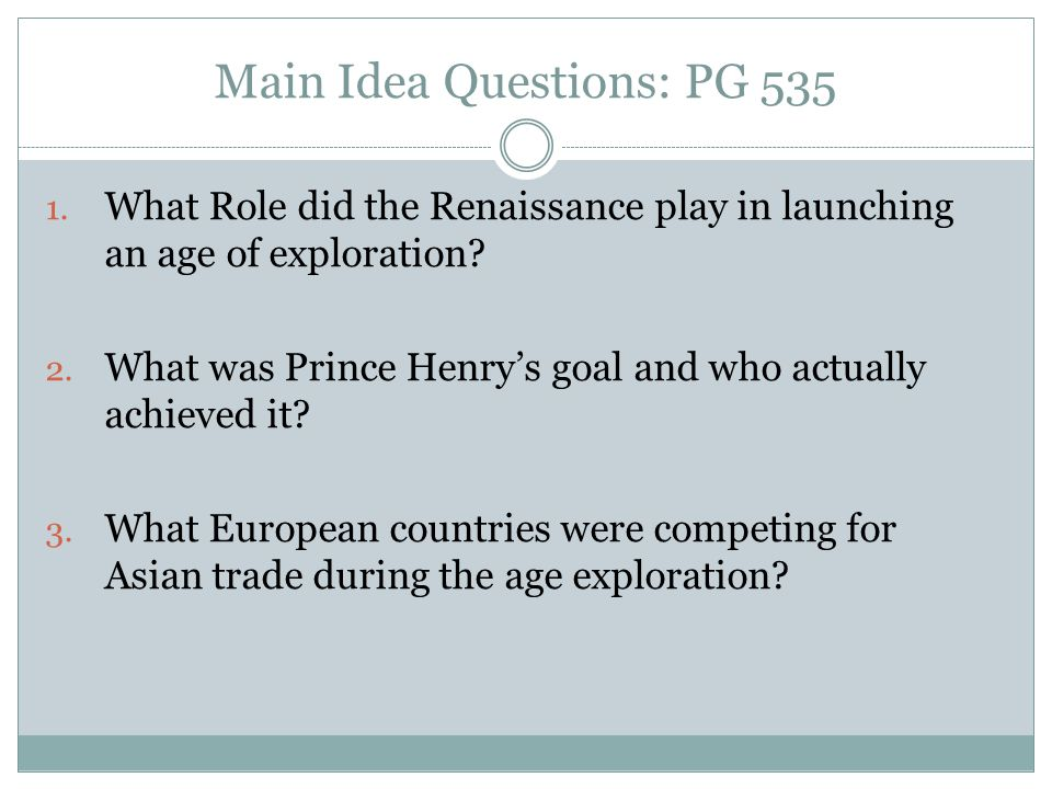 Main Idea Questions: PG 535