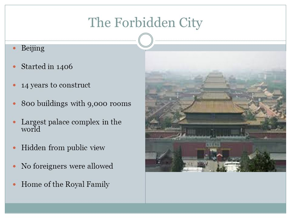 The Forbidden City Beijing Started in 1406 14 years to construct