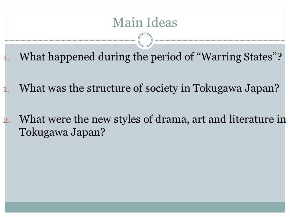 Main Ideas What happened during the period of Warring States