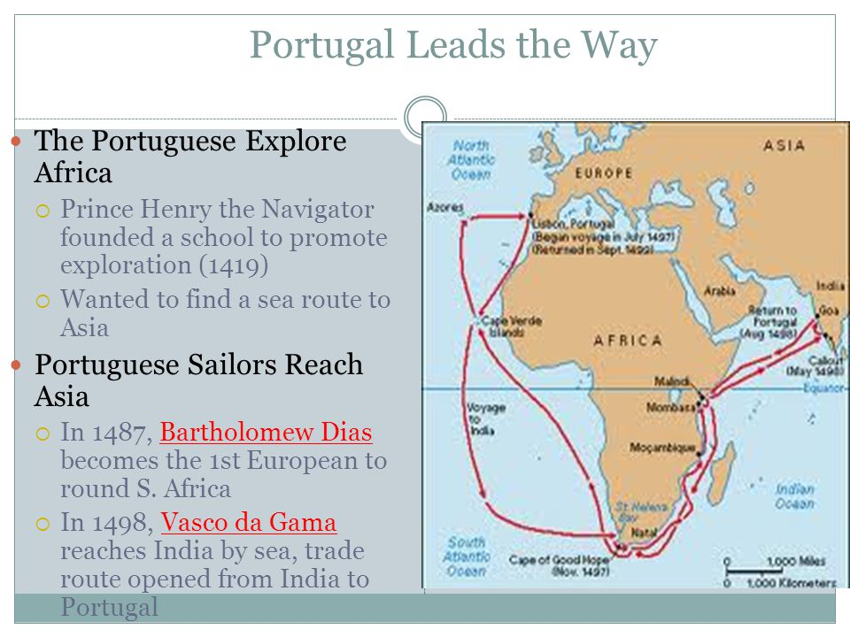 Portugal Leads the Way The Portuguese Explore Africa