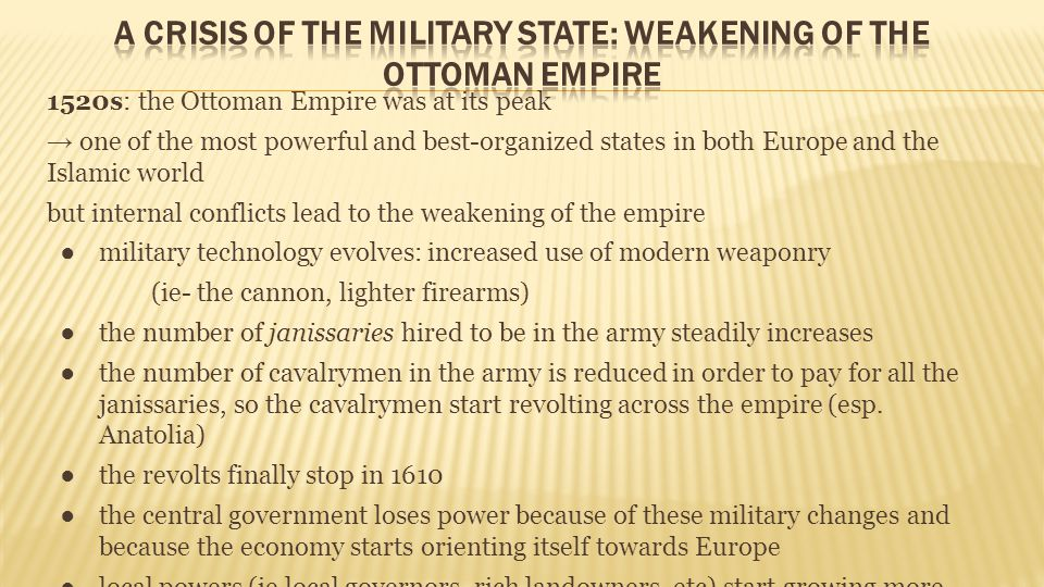A Crisis of the Military State: Weakening of the Ottoman Empire