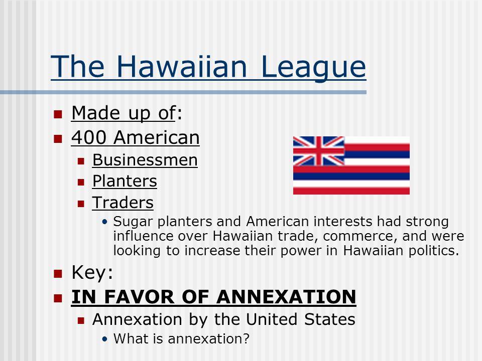 The Hawaiian League Made up of: 400 American Key: