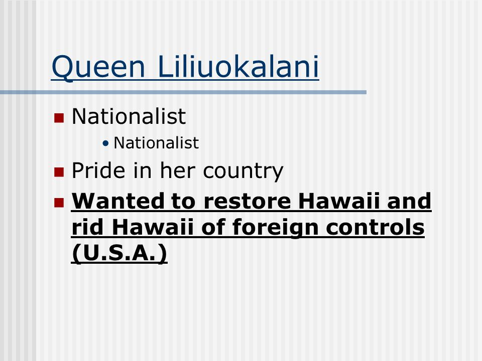 Queen Liliuokalani Nationalist Pride in her country