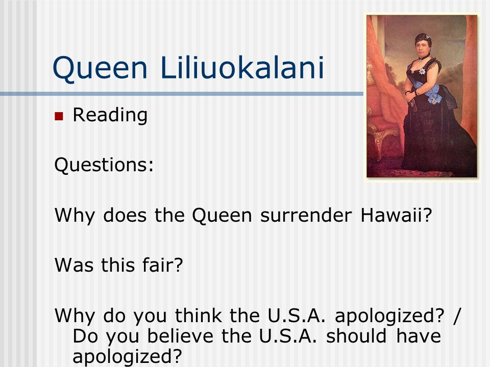 Queen Liliuokalani Reading Questions: