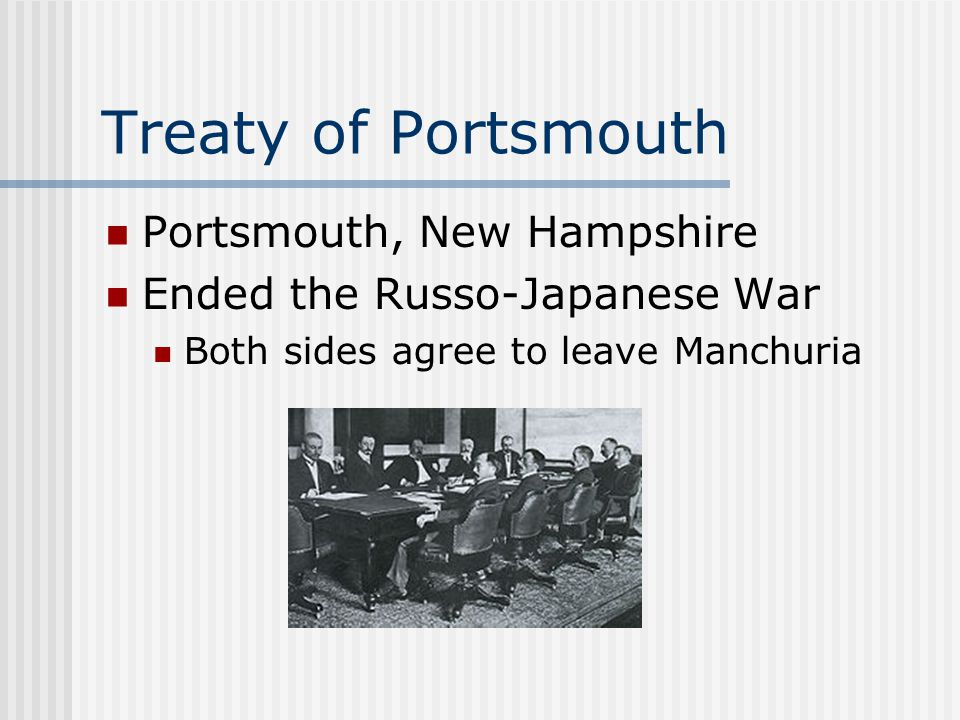 Treaty of Portsmouth Portsmouth, New Hampshire
