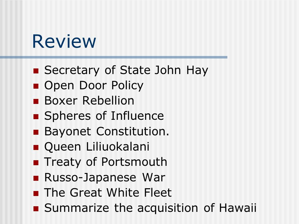 Review Secretary of State John Hay Open Door Policy Boxer Rebellion