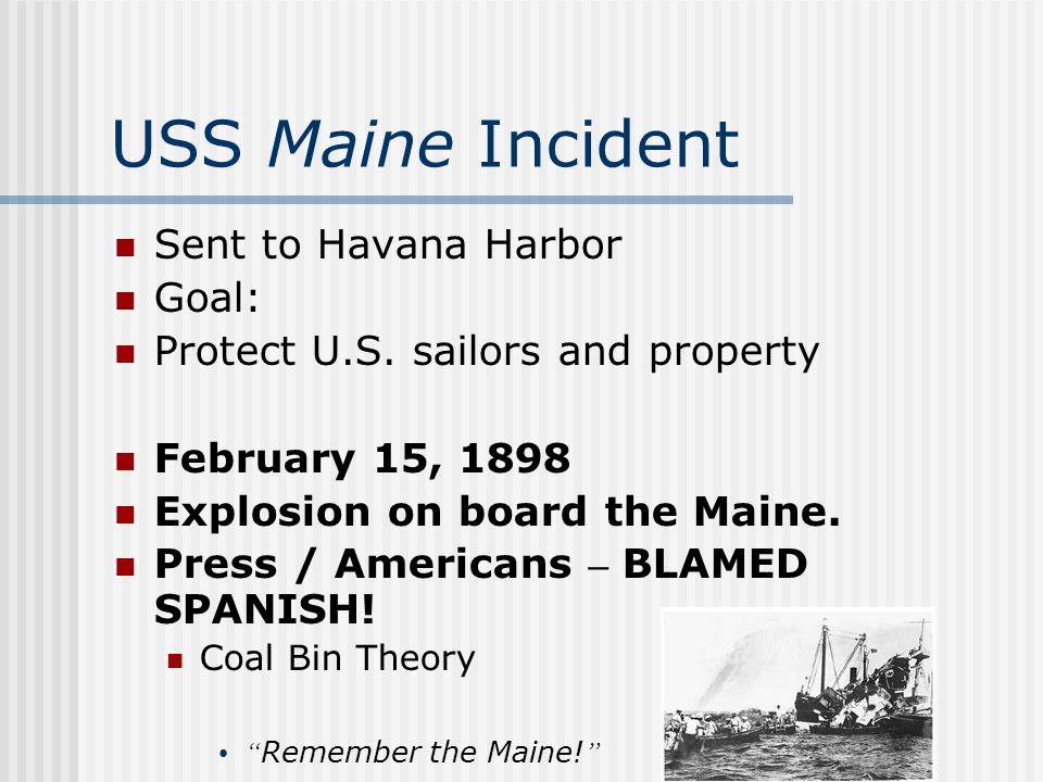 USS Maine Incident Sent to Havana Harbor Goal: