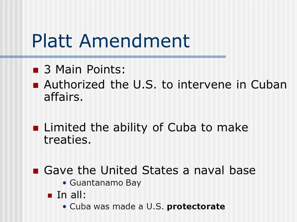 Platt Amendment 3 Main Points: