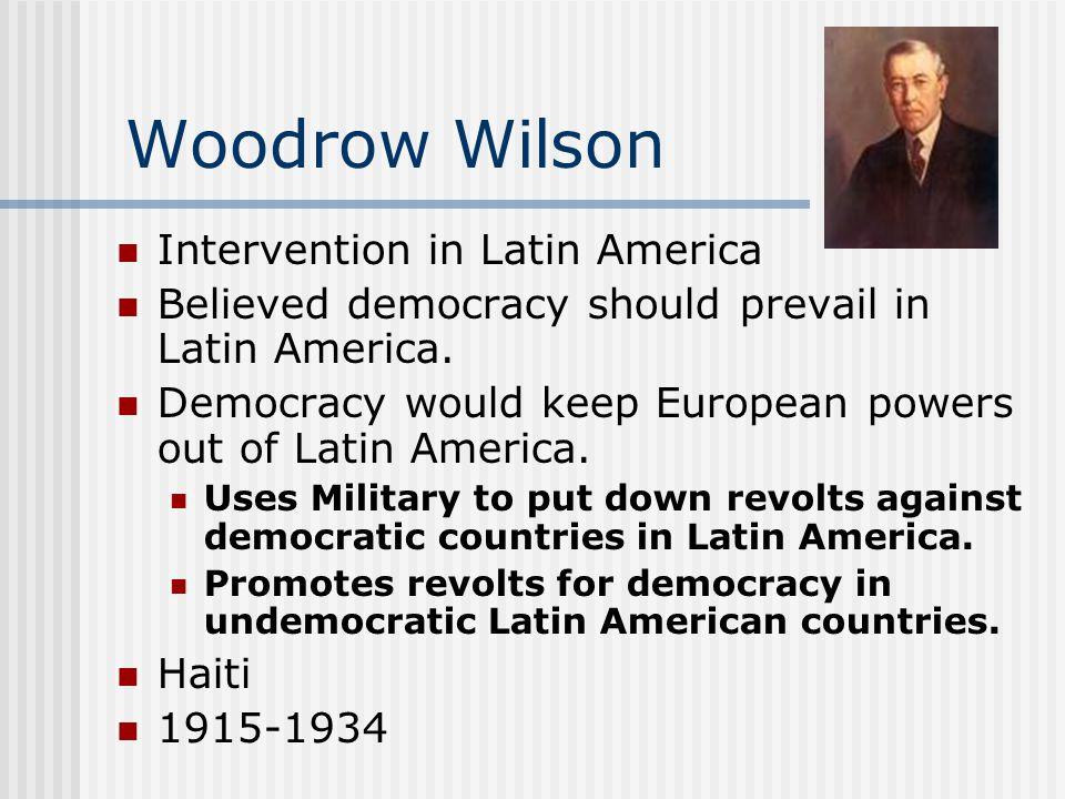 Woodrow Wilson Intervention in Latin America