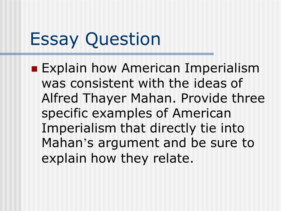 American Imperialism Within The 19th Century History Essay Paper