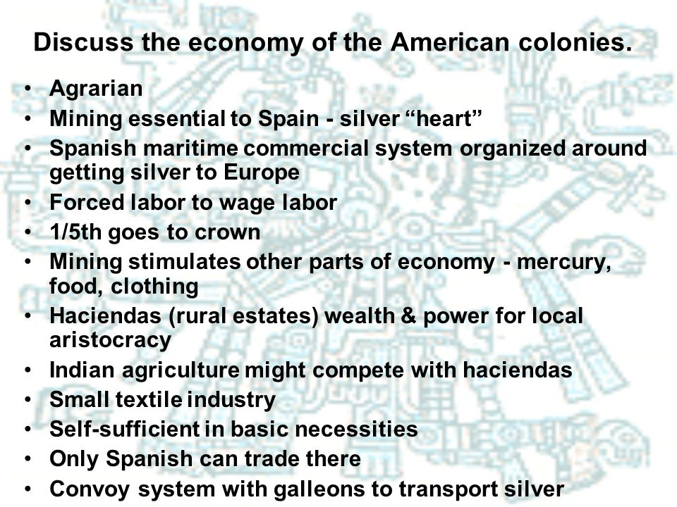 Discuss the economy of the American colonies.