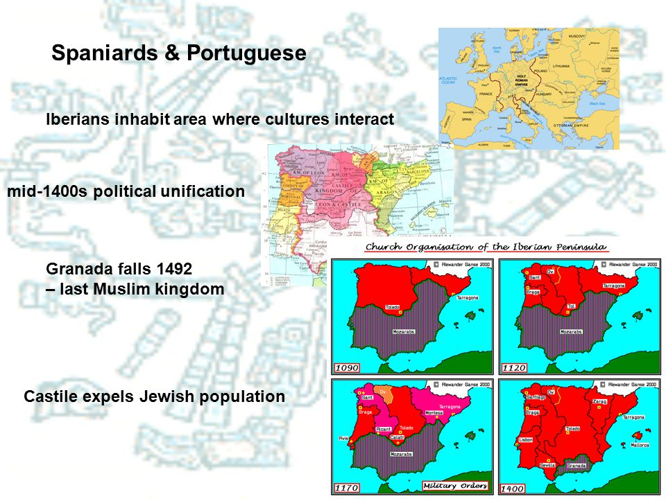 Spaniards & Portuguese