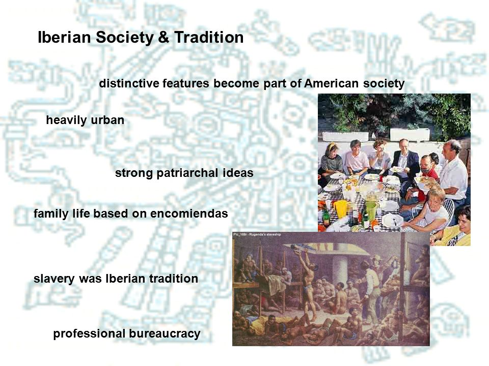 Iberian Society & Tradition
