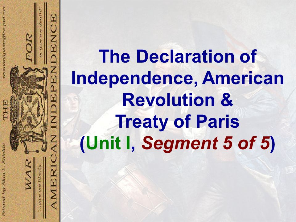 The Declaration of Independence, American Revolution &