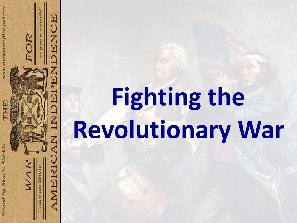 Fighting the Revolutionary War