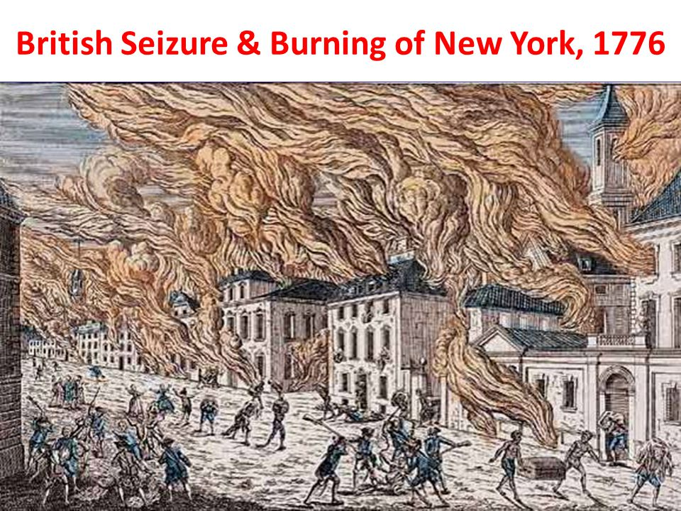 British Seizure & Burning of New York, 1776
