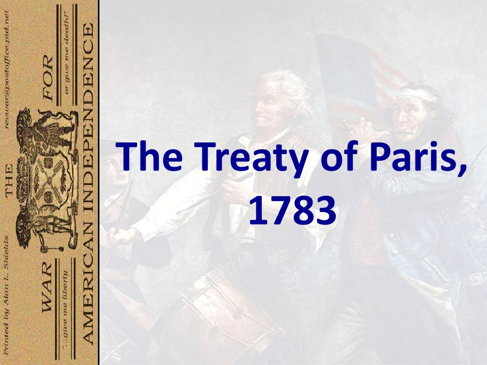 The Treaty of Paris, 1783