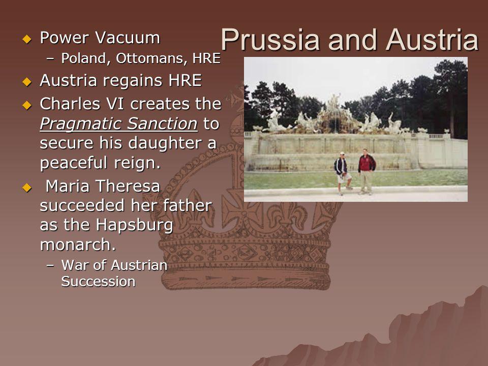 Prussia and Austria Power Vacuum Austria regains HRE