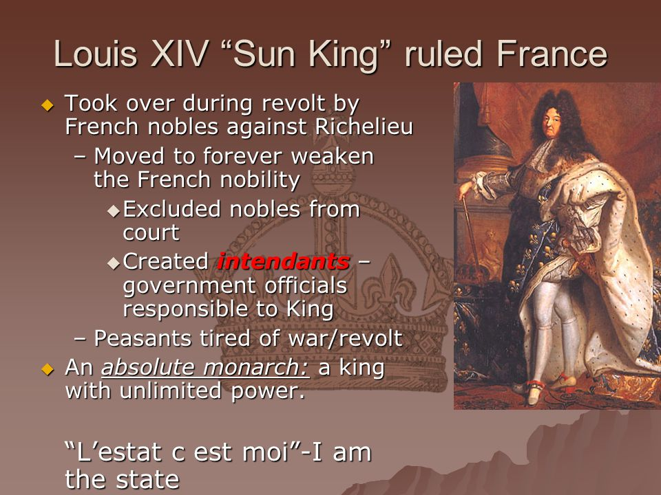 Louis XIV Sun King ruled France