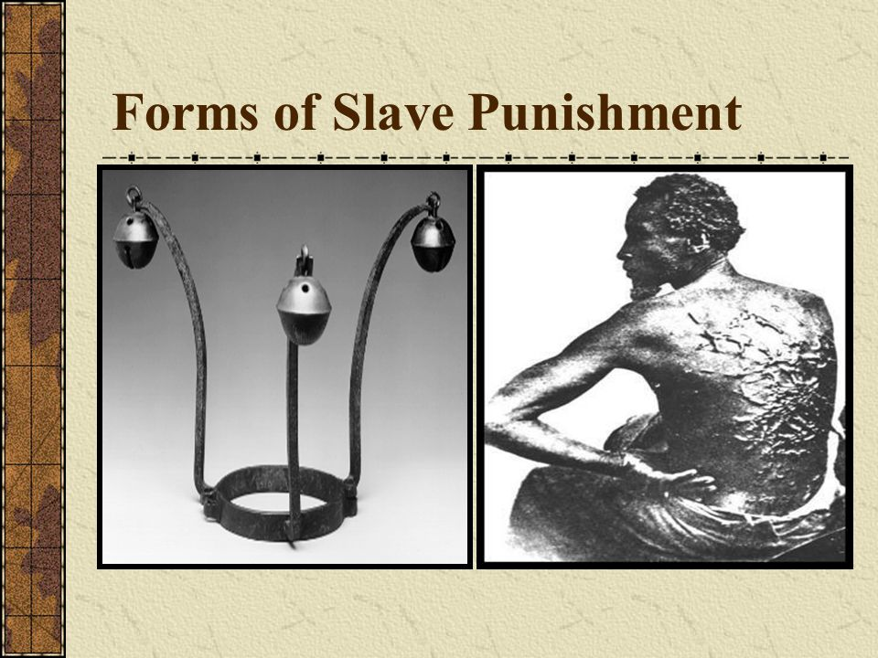 Forms of Slave Punishment