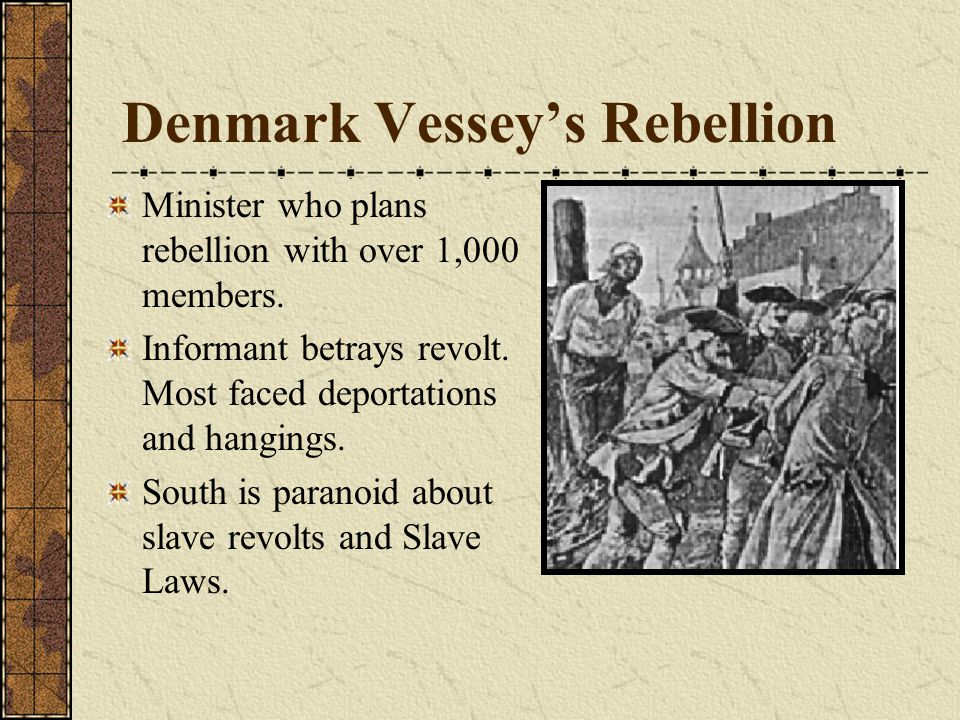 Denmark Vessey's Rebellion