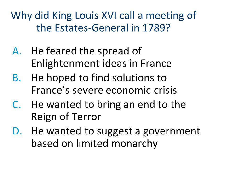 Why did King Louis XVI call a meeting of the Estates-General in 1789
