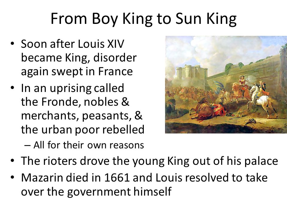 From Boy King to Sun King