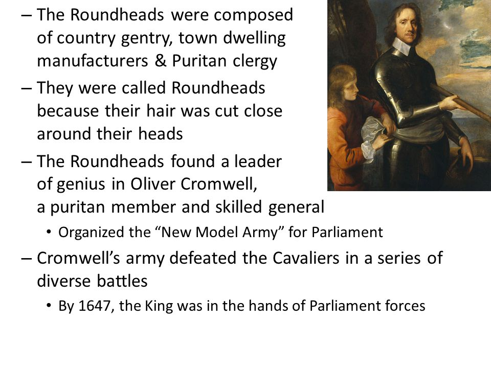 Cromwell's army defeated the Cavaliers in a series of diverse battles