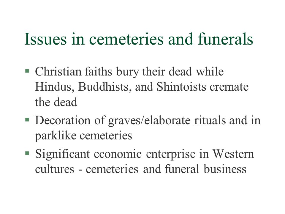 Issues in cemeteries and funerals