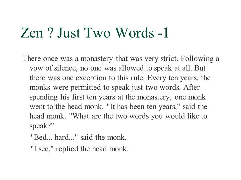 Zen Just Two Words -1