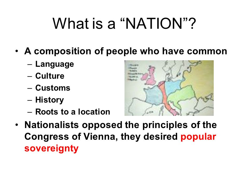 What is a NATION A composition of people who have common