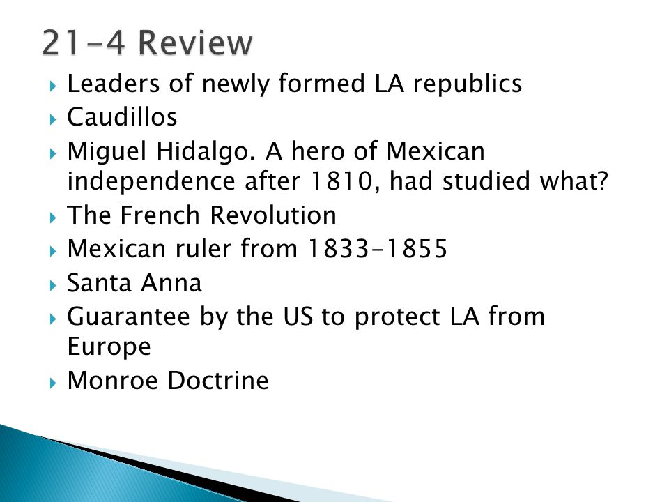 21-4 Review Leaders of newly formed LA republics Caudillos