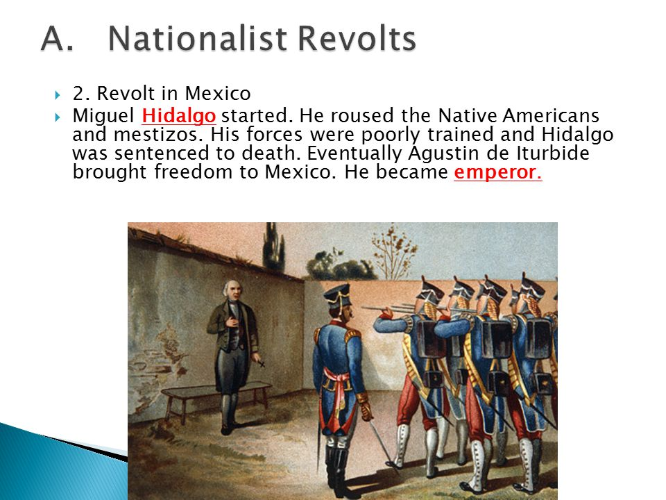 A. Nationalist Revolts 2. Revolt in Mexico