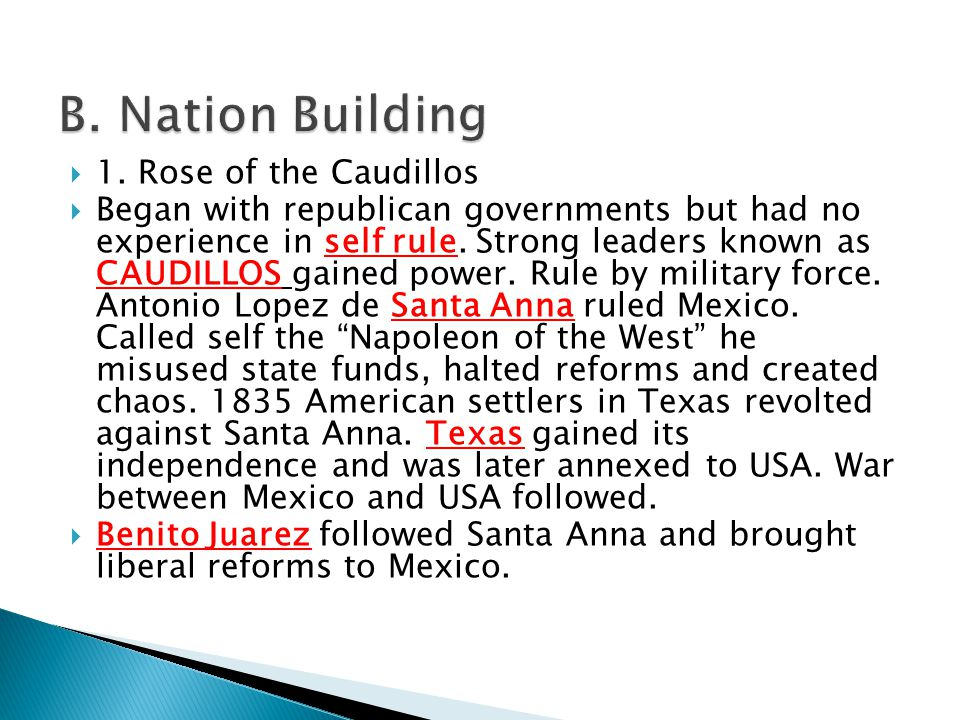 B. Nation Building 1. Rose of the Caudillos