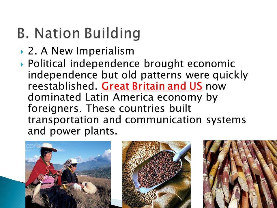 B. Nation Building 2. A New Imperialism