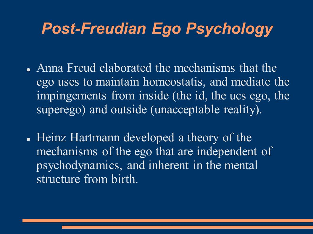 Post-Freudian Ego Psychology
