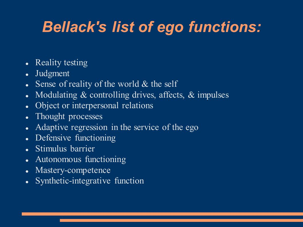 Bellack s list of ego functions: