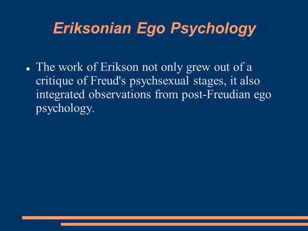 Eriksonian Ego Psychology