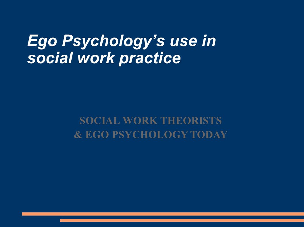 Ego Psychology's use in social work practice