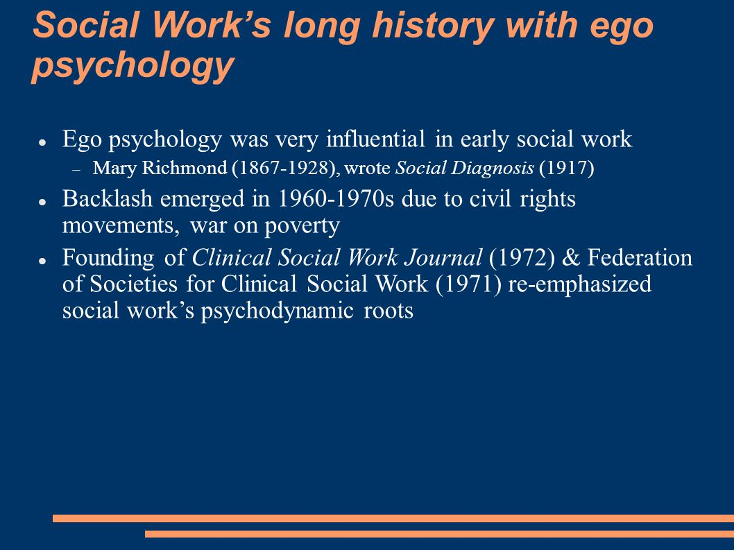 Social Work's long history with ego psychology