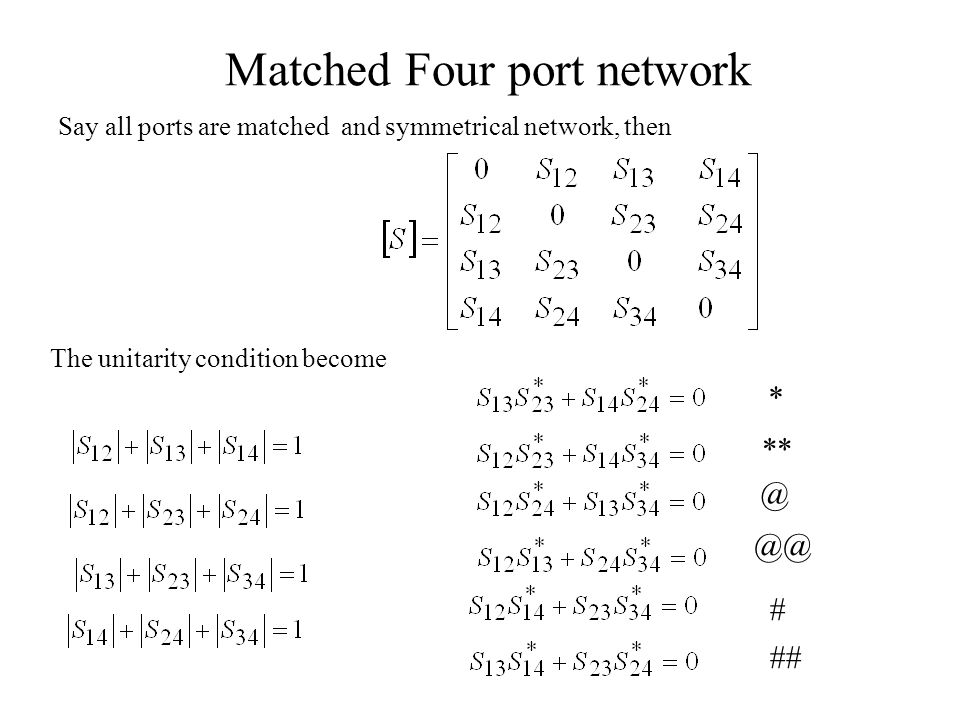 Matched Four port network