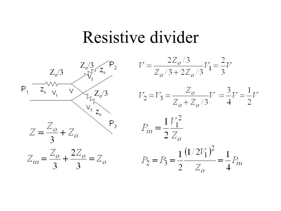 Resistive divider Zo/3 Zo/3 Zo/3