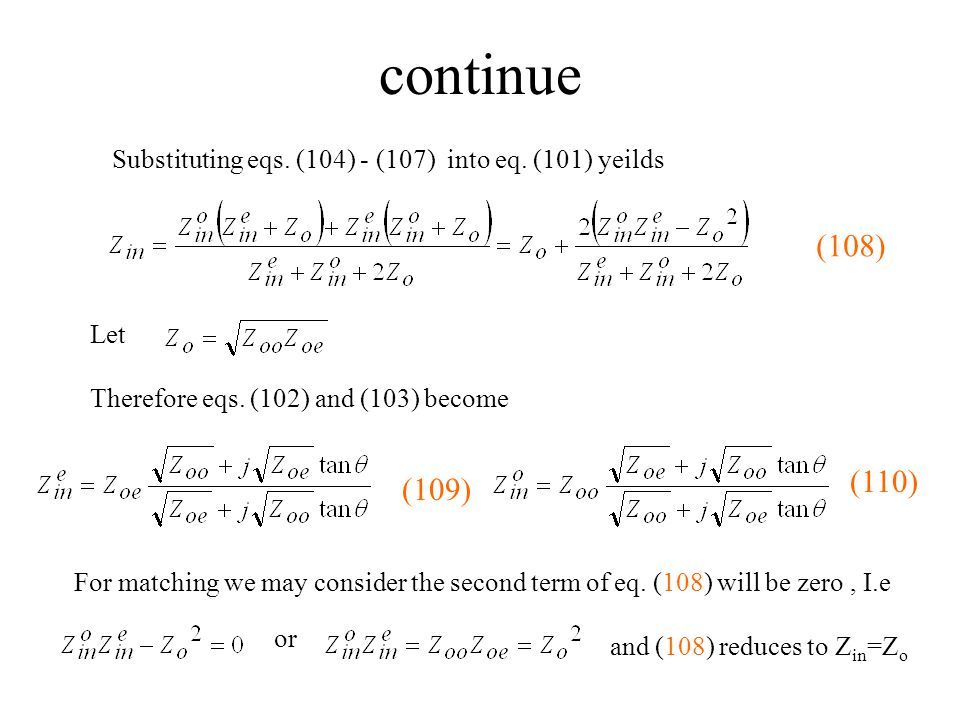 continue Substituting eqs. (104) - (107) into eq. (101) yeilds. (108) Let. Therefore eqs. (102) and (103) become.