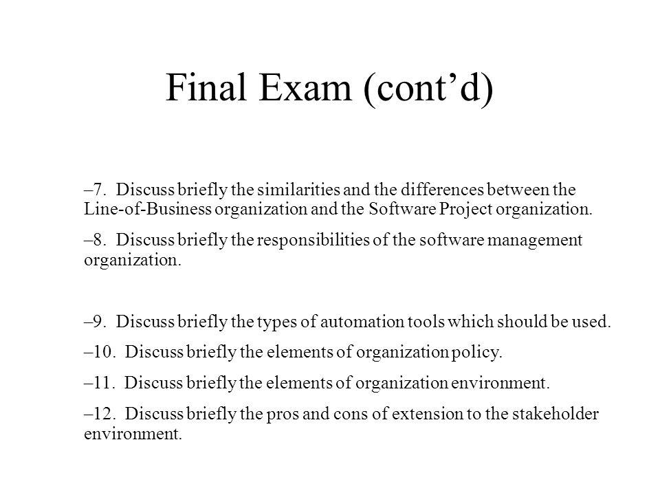 Final Exam (cont'd)