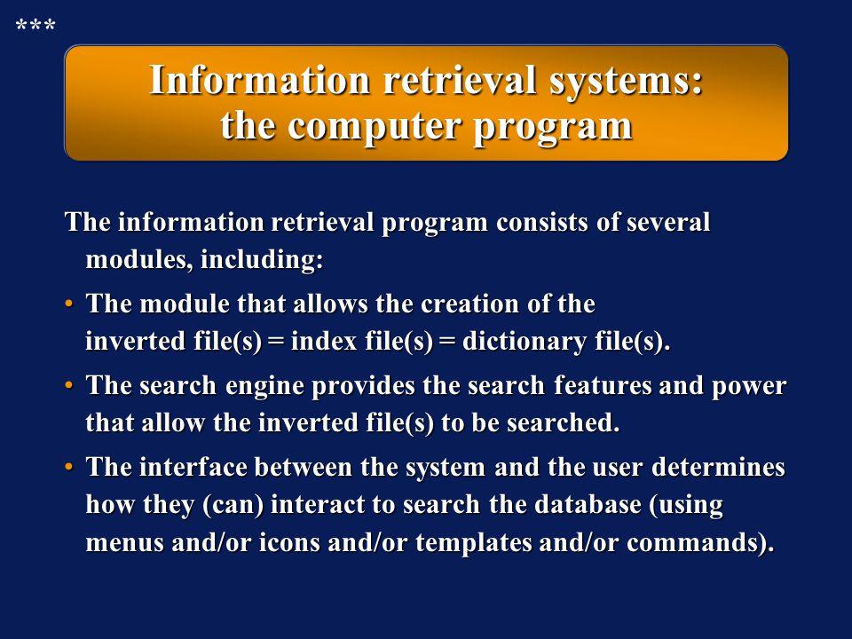 Information retrieval systems: the computer program